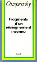 Fragments d'un enseignement inconnu - Ptr Ouspensky Ouspensky_FragEnsInconnu_1949_1